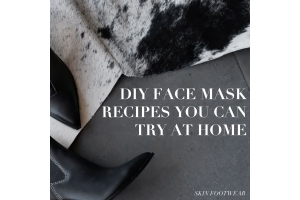 DIY FACE MASK RECIPES YOU CAN TRY AT HOME